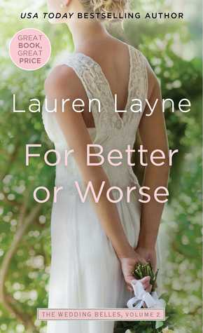 Blog Tour: For Better or Worse by Lauren Layne (Excerpt & Giveaway)