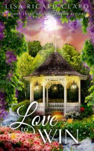 Blog Tour: Love to Win by Lisa Ricard Claro (Excerpt)