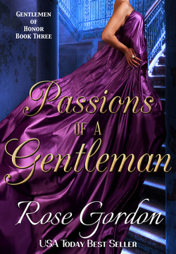 Spotlight: Passions of a Gentleman by Rose Gordon( Excerpt & Giveaway)