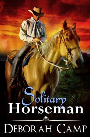 Blog Tour: Solitary Horseman by Deborah Camp (Interview, Excerpt & Giveaway)