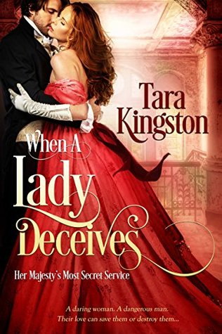 Spotlight: When A Lady Deceives by Tara Kingston (Excerpt, Review & Giveaway)