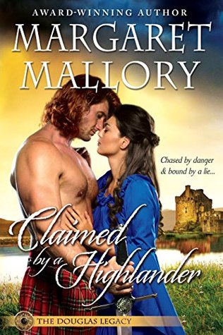 Spotlight: Claimed by a Highlander by Margaret Mallory