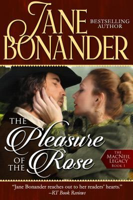 ARC Review: The Pleasure of the Rose by Jane Bonander
